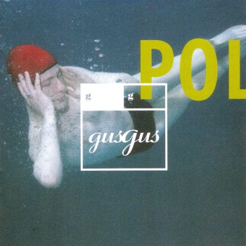 Gus Gus Polydistortion