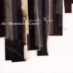 The Mountain Goats Palmcorder Yajna