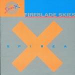 Spirea X Fireblade Skies