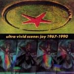 Ultra Vivid Scene - Joy 1967 - 1990