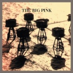 The Big Pink Stop The World