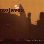 Mojave 3 Who Do You Love
