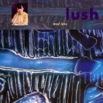 Lush Mad Love