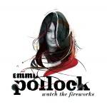 Emma Pollock Watch The Fireworks