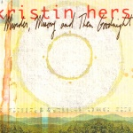Kristin Hersh Murder, Misery And Then Goodnight