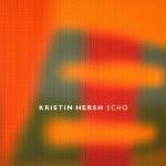 Kristin Hersh Echo