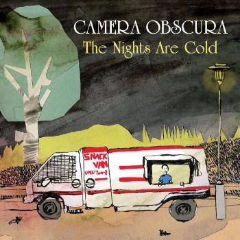 Camera Obscura The Nights Are Cold