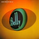 Belly - Sweet Ride - Best Of Belly