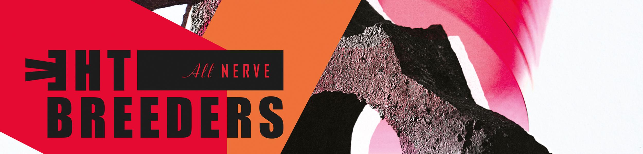 The Breeders - New Album, 'All Nerve'