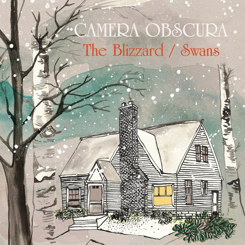 Camera Obscura - The Blizzard / Swans