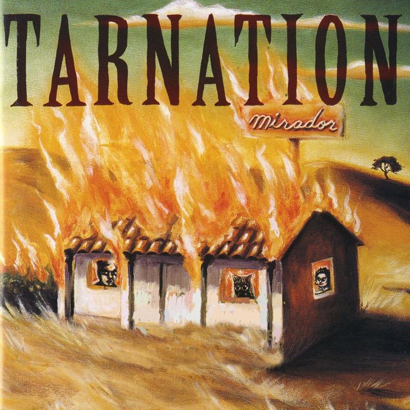 Tarnation - Mirador