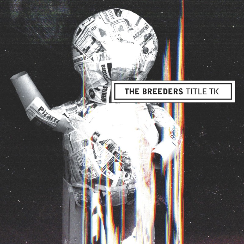 The Breeders - Title Tk