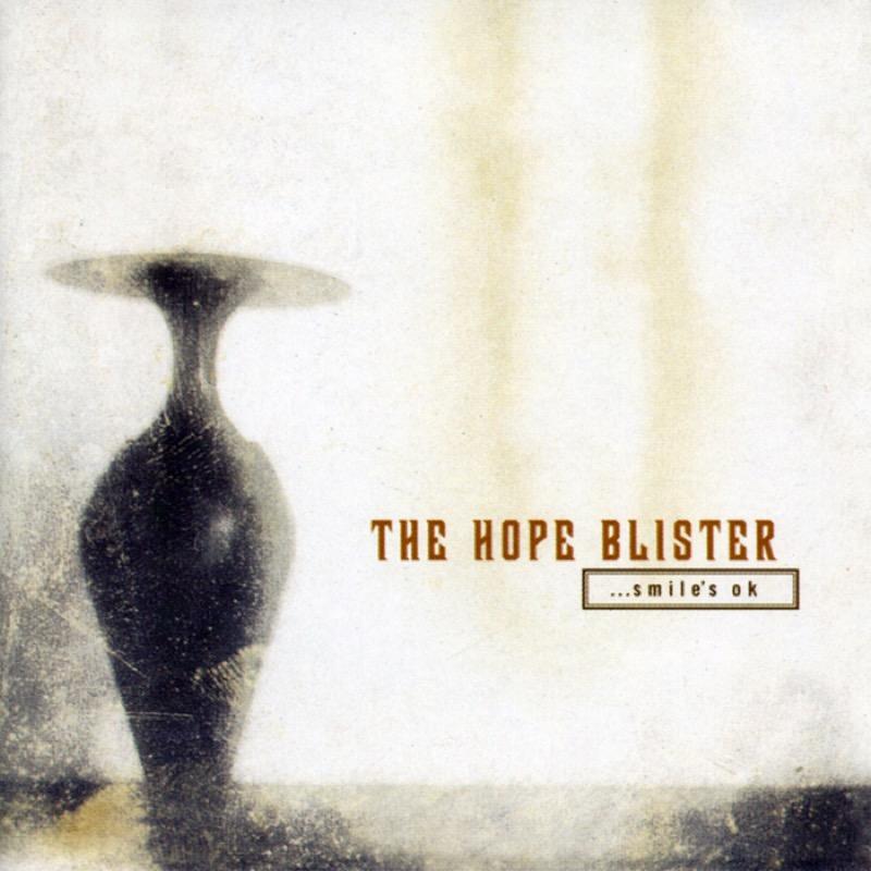 The Hope Blister - ...Smile's Ok