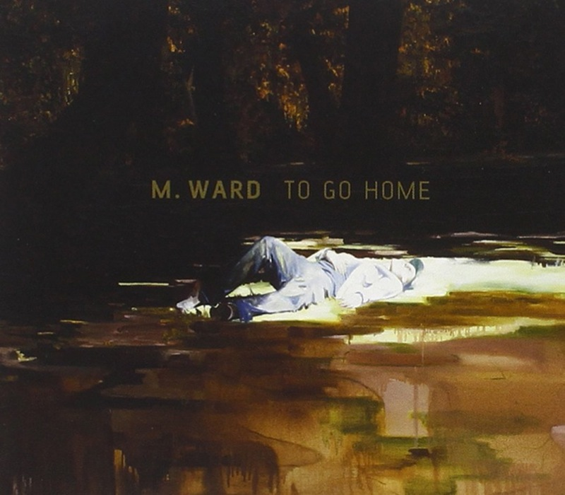 M. Ward - To Go Home EP