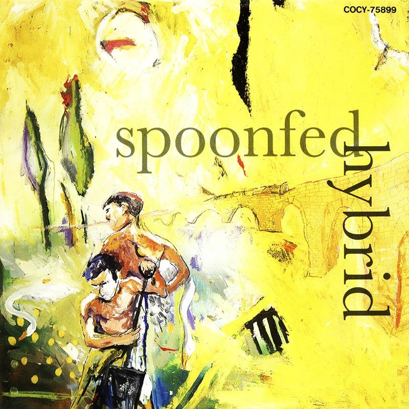 Spoonfed Hybrid - Spoonfed Hybrid