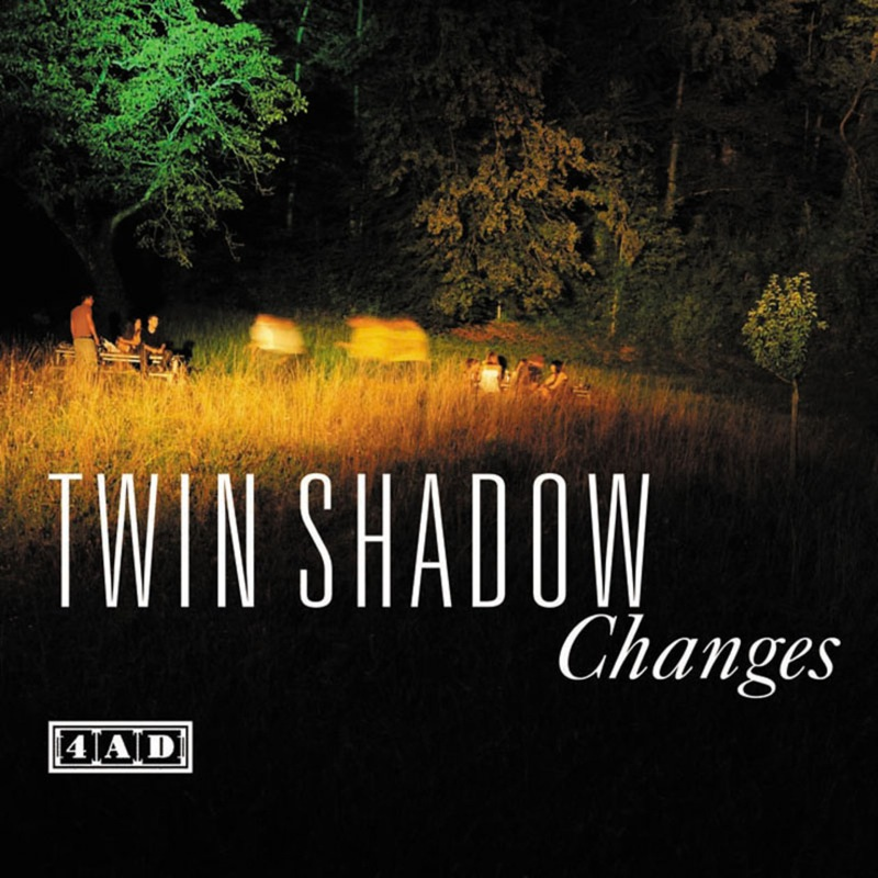 Twin Shadow - Changes