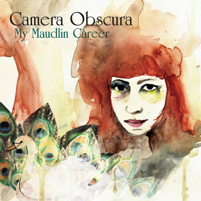 Camera Obscura - My Maudlin Career